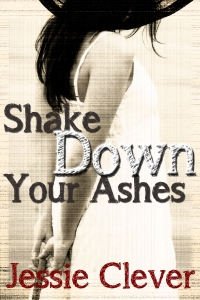 Shake Down Your Ashes