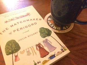 The Matchmaker of Périgord by Julia Stuart