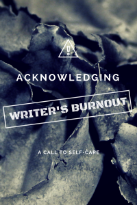 acknowledging burnout